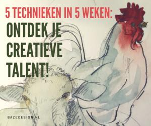 Ontdek je creatieve talent! 5 verschillende technieken in 5 weken.